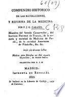 Compendio histórico de las revoluciones, y reforma de la medicina