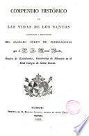 Compendio histórico de las vidas de los santos canonizados y beatificados del Sagrado Orden de Predicadores