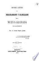 Compendio histórico del descubrimiento y colonizacoin [!] de la Nueva Granada en el siglo décimosexto