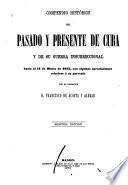 Compendio histórico del pasado y presente de Cuba y de su guerra insurreccional hasta el 11 de marzo de 1875