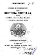 Compendio ó breve explicacion de la doctrina cristiana