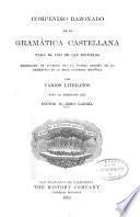 Compendio razonado de la gramática castellana para el uso de las escuelas