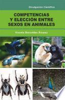Competencia y elección entre sexos en animales