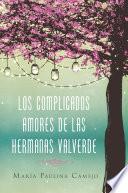 complicados amores de las hermanas Valverde