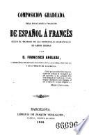 Composicion graduada para ensayarse a traducir de Espanol a Frances etc