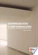 Composición y Deformación