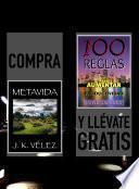 Compra METAVIDA y llévate gratis 100 REGLAS PARA AUMENTAR TU PRODUCTIVIDAD
