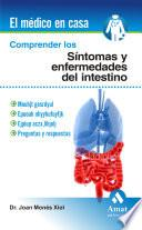 Comprender los síntomas y enfermedades del intestino