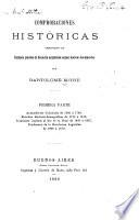 Comprobaciones históricas apropósito de algunos puntos de historia Argentina segun nuevos documentos