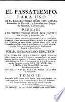 Compuesto de II. Cantos en II. Epocas, que comprehenden 160. anos, contados desde la exaltacion de la Real Casa de Borbon a el Throno de Frances, hasta la Paz General, signada en Aix-de la Capilla