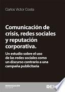 Comunicación de crisis, redes sociales y reputación corporativa.