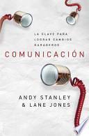 Comunicación, la clave para lograr Cambios
