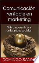 Comunicación rentable en marketing