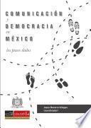 Comunicación y democracia en México