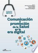 Comunicación y promoción de la Salud en la era digital.