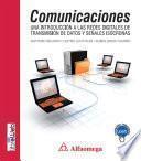 Comunicaciones - una introducción a las redes digitales de transmisión de datos y señales isócronas