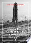 Comunidad y cultura en la Cuba postsoviética