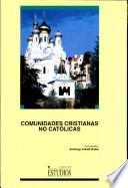 Comunidades cristianas no católicas