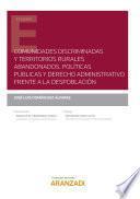 Comunidades discriminadas y territorios rurales abandonados. Políticas públicas y derecho administrativo frente a la despoblación