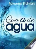 Con A de Agua