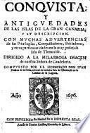 Con guista y antiguedades de las Islas de la gran Canaria y su descripcion, con muchas advertencias (etc.)