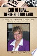 CON MI LUPA... DESDE EL OTRO LADO