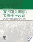 Conceptos de salud pública y estrategias preventivas + Acceso online
