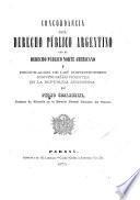 Concordancia del derecho público argentino con el derecho público norte americano y recopilacion de las constituciones provinciales vigentes en la República Argentina por Pedro Scalabrini