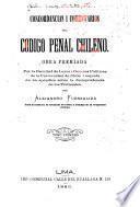 Concordancias i comentarios del Código penal Chileno