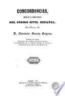 Concordancias, motivos y comentarios del Código Civil español, 3