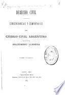 Concordancias y comentarios del Código civil argentino