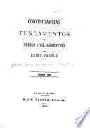 Concordancias y fundamentos del Código civil argentino