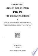 Concordato celebrado entre su santidad Pío IX y el gobierno del Ecuador y bulas de erección de los obispados de Quito, Cuenca y Guayaquil, del Arzobispo de Quito y de las nuevas diócesis de Imbabura, Bolivar y Loja