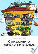 Condominio: Veneno y Misterios