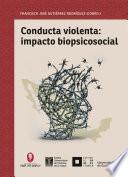 Conducta violenta: impacto biopsicosocial