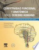 Conectividad funcional y anatómica en el cerebro humano + StudentConsult en español