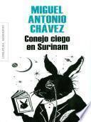 Conejo ciego en Surinám