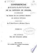 Conferencias Eclesiásticas de la Diócesis de Angers, celebradas de órden de los Señores Obispos de aquella Diócesis: (VIII, 496 p.)