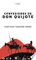 Confesiones de Don Quijote