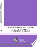 Confesiones minoritarias en España. Guía de entidades y vademécum normativo