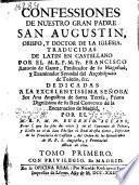 Confessiones de nuestro gran Padre San Agustín ...