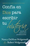 Confía en Dios para escribir tu historia