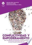 Conflictividad y empoderamiento en agrupaciones sociales contemporáneas