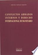 Conflictos armados internos y derecho internacional humanitario