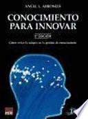 Conocimiento para innovar. Cómo evitar la miopía en la gestión del conocimiento