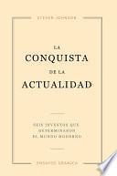 Conquista De La Actualidad, La