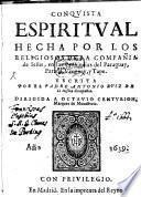 Conquista espiritual hecha por los Religiosos de la Compañia de Jesus en las provincias Paraguay, Parana ...