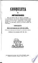 Conquista y antiguedades de las islas de la Gran Canaria y su descripción