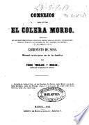 Consejos para evitar el cólera morbo deducidos de los profundos estudios prácticos hechos por las grandes ... y su tratamiento por el carbonato de sosa