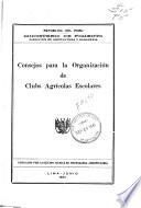 Consejos para la organizaciōn de clubs agrīcolas escolares
